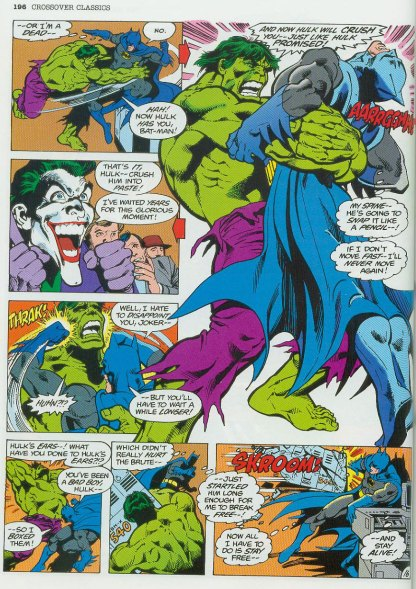 "Batman ""boxing"" The Incredible Hulk's ears, able to escape a Hulk bear hug. Yeah. Right."
