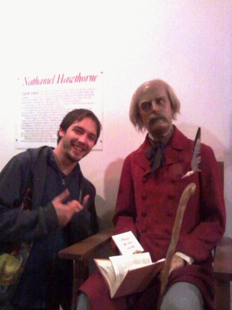 In 2009 - when I first met Nathaniel Hawthorne...or, at least a wax facsimile of the man.
